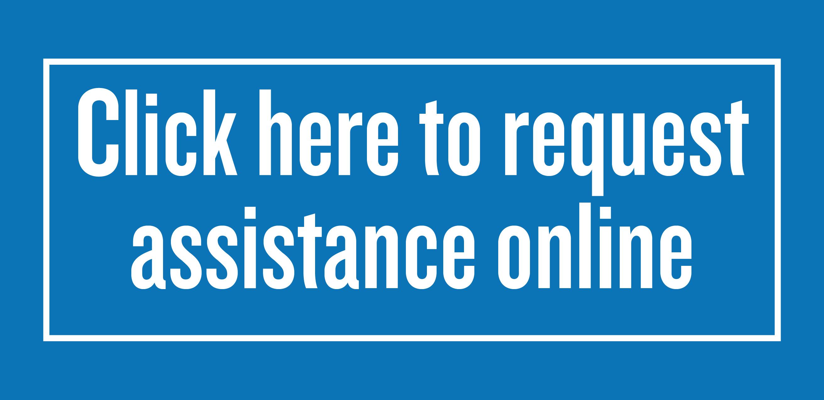 Request Assistance