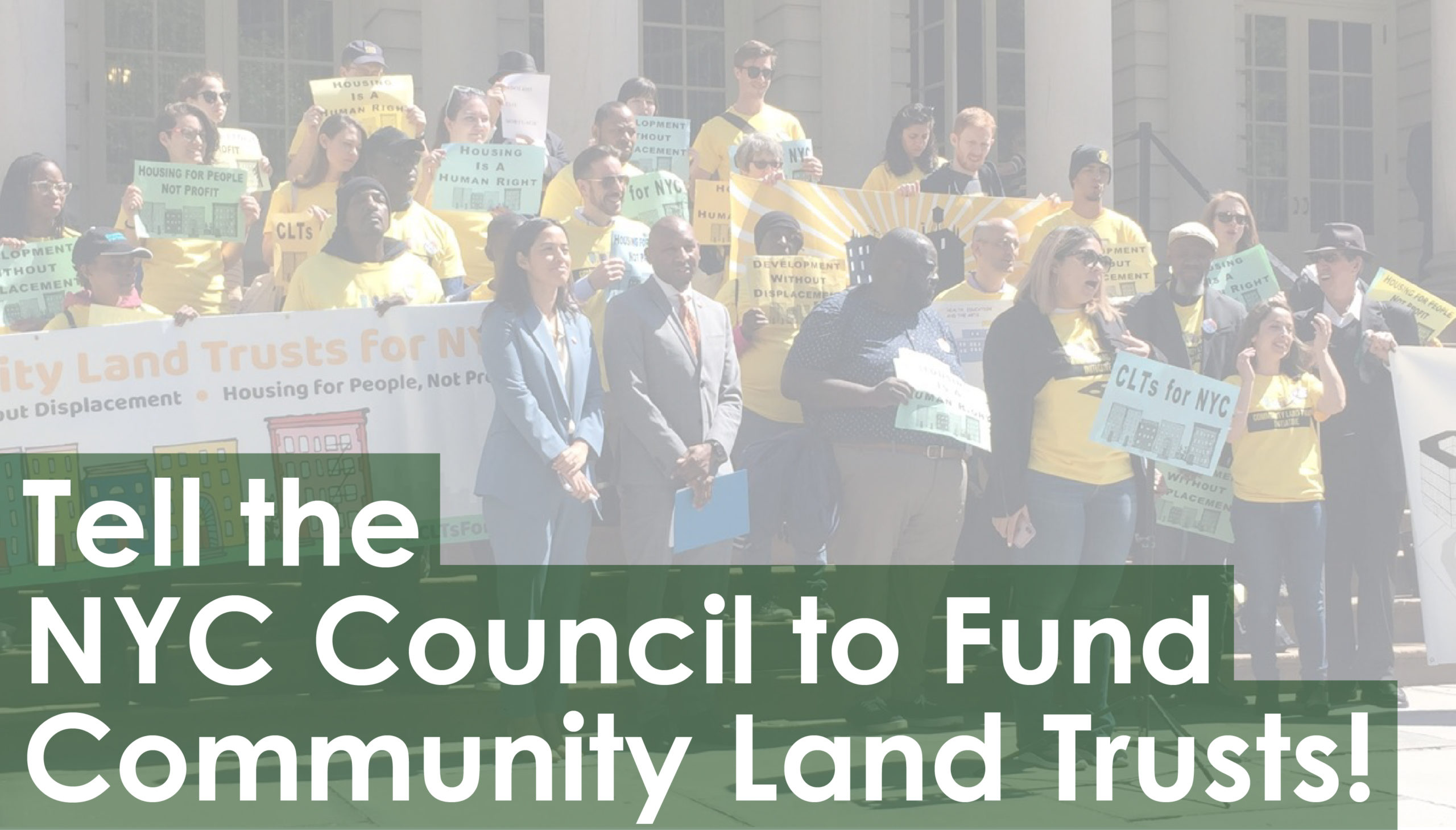 Tell the NYC Council to Fund Community Land Trusts!